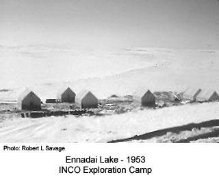 Inco Exploration Camp Ennadai lake